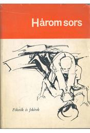 Három sors - Lytton, David, Braithwaite, E. R., Hughes, Langston - Régikönyvek