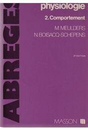 Abrégé de neuro-pscyho-physiologie - M. Meulders, N. Boisacq-Schepens - Régikönyvek