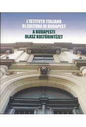 A budapesti Olasz Kultúrintézet / L'Istituto Italiano di Cultura di Budapest - M. Nagy Judit, Prajda Anita - Régikönyvek