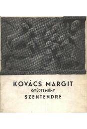 Kovács Margit gyűjtemény Szentendre - M. Várhelyi Vanda - Régikönyvek