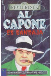 Al Capone és bandája - MacDonald, Alan - Régikönyvek