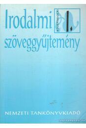Irodalmi szöveggyűjtemény I. - Madocsai László - Régikönyvek