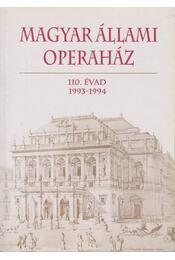 Magyar Állami Operaház 110. évad - Mátyus Zsuzsa - Régikönyvek