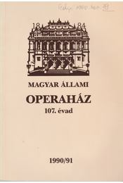 Magyar Állami Operaház 107. évad - Mátyus Zsuzsa - Régikönyvek