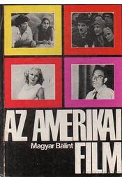 Az amerikai film - Magyar Bálint - Régikönyvek