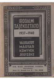 Válogatott magyar könyvek jegyzéke 1937-1940 - Magyar Könyvkiadók és Könyvkereskedők Országos Egyesület - Régikönyvek