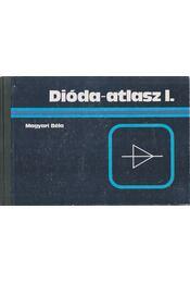 Dióda-atlasz I. - Magyari Béla - Régikönyvek