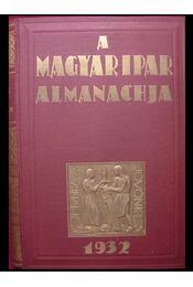 A magyar ipar almanachja 1932 - Régikönyvek
