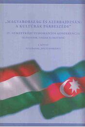 """""""Magyarország és Azerbajdzsán: A kultúrák párbeszéde"""" - Régikönyvek"""