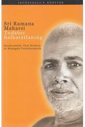Tudatos halhatatlanság - Maharsi, Srí Ramana - Régikönyvek