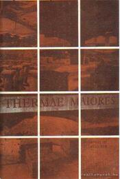 Thermai Maiores aquincumi katonai nagy fürdő - Maiores, Thermae - Régikönyvek