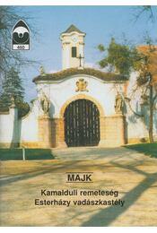 Majk - Kamalduli remeteség / Esterházy vadászkastély - Régikönyvek