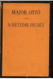 A hetedik pecsét - Major Ottó - Régikönyvek