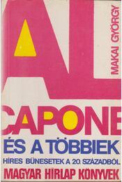Al Capone és a többiek - Makai György - Régikönyvek