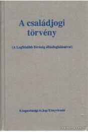 A családjogi törvény - Makai Katalin - Régikönyvek