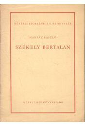 Székely Bertalan - Maksay László - Régikönyvek