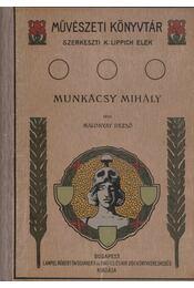 Munkácsy Mihály II. - Malonyay Dezső - Régikönyvek