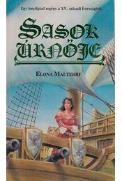 Sasok úrnője - Malterre, Elona - Régikönyvek