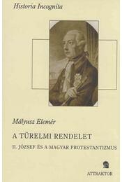 A türelmi rendelet - Mályusz Elemér - Régikönyvek