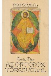 Az ortodox törésvonal - Man, Gloria - Régikönyvek