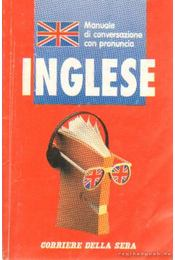 Manuale di conversazione con pronuncia Inglese - Régikönyvek