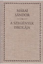 A szegények iskolája - Márai Sándor - Régikönyvek