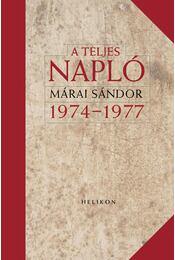 A teljes napló 1974-77 - Márai Sándor - Régikönyvek