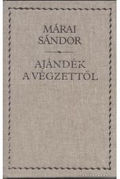 Ajándék a végzettől - Márai Sándor - Régikönyvek