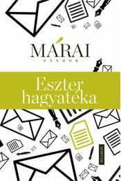 Eszter hagyatéka - Márai Sándor - Régikönyvek