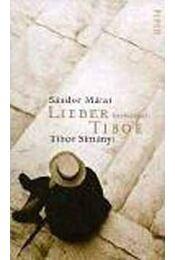 Lieber Tibor.Briefwechsel - Márai Sándor - Régikönyvek