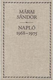 Napló 1968-1975 - Márai Sándor - Régikönyvek