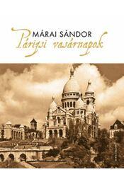 Párizsi vasárnapok - Márai Sándor - Régikönyvek