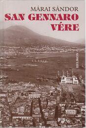 San Gennaro vére - Márai Sándor - Régikönyvek