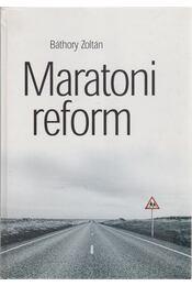 Maratoni reform - Báthory Zoltán - Régikönyvek