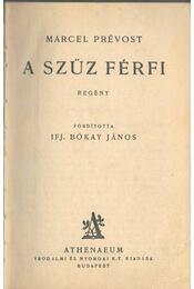 A szűz férfi - Marcel Prévost - Régikönyvek