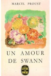 Un amour de Swann - Marcel Proust - Régikönyvek