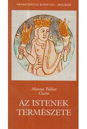 Az istenek természete - Marcus Tullius Cicero - Régikönyvek