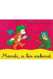Mandi, a kis vakond - Marék Veronika - Régikönyvek