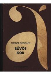 Bűvös kör - Margeanu, Nicolae - Régikönyvek