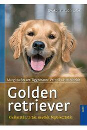Golden retriever - Margitta Becker, Tigermann, Veronika Hofterheide - Régikönyvek