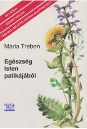 Egészség Isten patikájából - Maria Treben - Régikönyvek