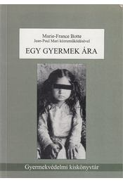 Egy gyermek ára - Marie-France Botte - Régikönyvek