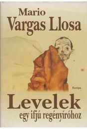 Levelek egy ifjú regényíróhoz - Mario Vargas LLosa - Régikönyvek