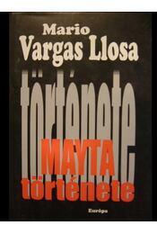 Mayta története - Mario Vargas LLosa - Régikönyvek