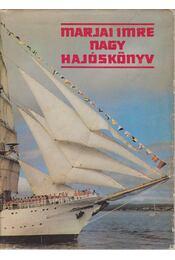 Nagy hajóskönyv - Marjai Imre - Régikönyvek