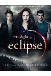 The Twilight Saga - Eclipse: the Official Illustrated Movie Companion - Mark Cotta Vaz - Régikönyvek