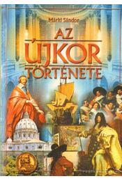 Az újkor története (reprint) - Márki Sándor - Régikönyvek