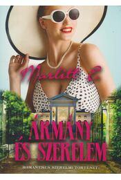 Ármány és szerelem - Marlitt, E. - Régikönyvek