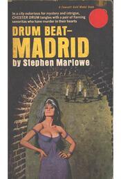 Drum Beat - Madrid - Marlowe, Stephen - Régikönyvek