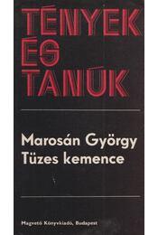 Tüzes kemence - Marosán György - Régikönyvek